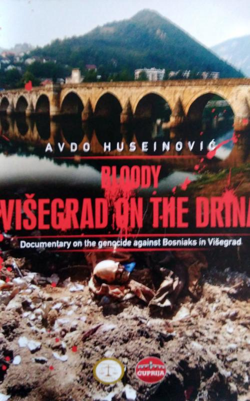 Bloody Visegrad on the Drina